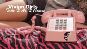 Vivian Girls Take It As It Comes Music Video
